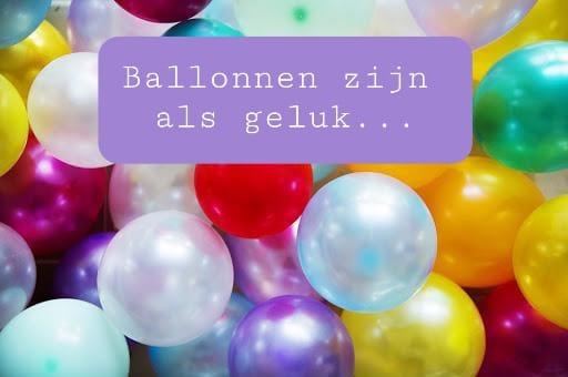 Ballonnen zijn als geluk