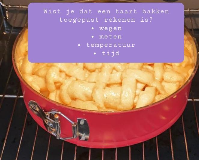 Rekenen toepassen bakken taart meten wegen tijd temperatuur